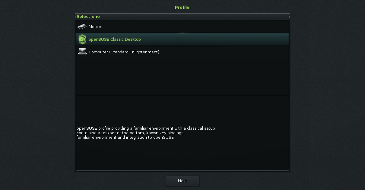 Selecting the openSUSE profile in the first run wizard
